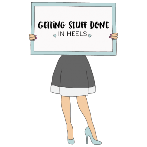 Getting Stuff Done in Heels | Home, Interiors and Lifestyle Blog | Main Logo